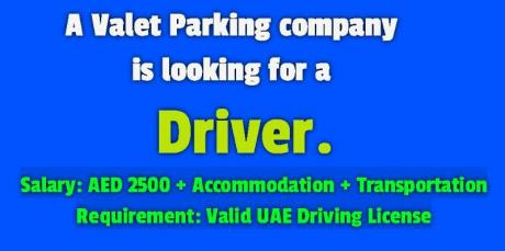 A Valet Parking company is looking for a Driver