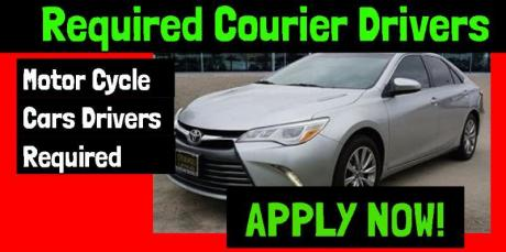 Required Courier Drivers Motor Cycle and Cars