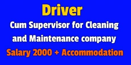 Need Driver cum Supervisor for Cleaning & Maintenance company