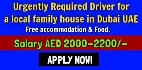 Urgently Required Driver for a local family house in Dubai UAE