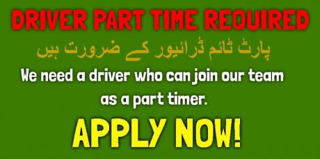 PARTTIME DRIVER REQUIRED WITH LICENSE FOR 1-2 MONTHS