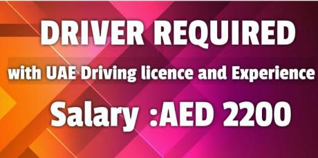 Driver with valid UAE Driving licence and Experience